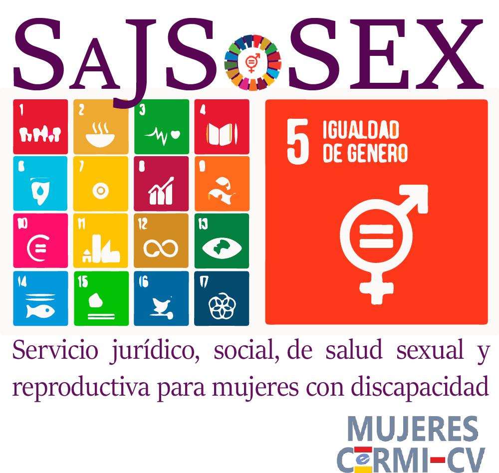 Cartel de SAJSOSEX, que es el servicio jurídico, social,  de salud sexual y reproductiva para mujeres con discapacidad.